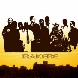 IRAKERE 40th ANNIVERSARY! FEAT. CHUCHO VALDES & HIS 10-PIECE BAND