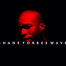 SHANE FORBES' Wave